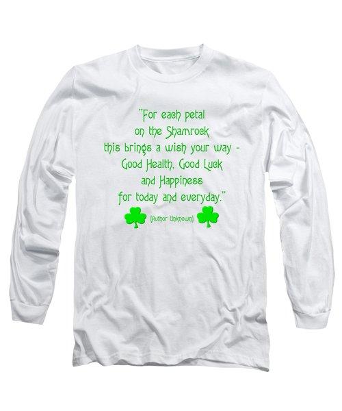 For Each Petal On The Shamrock Long Sleeve T-Shirt
