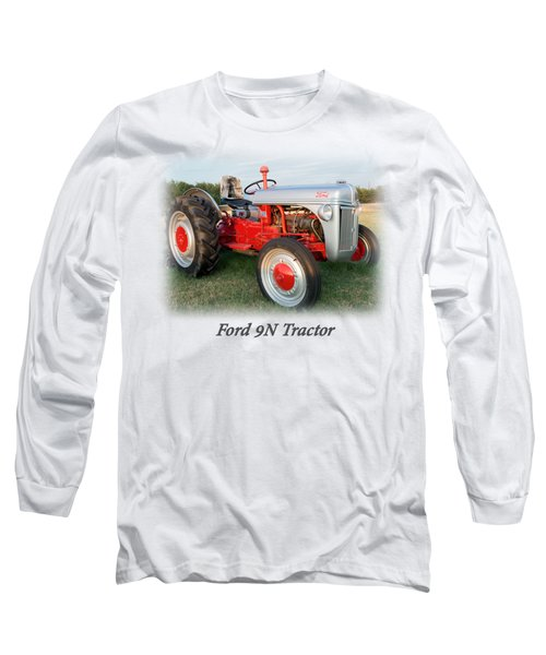 Ford  Tractor T Shirt  Long Sleeve T-Shirt