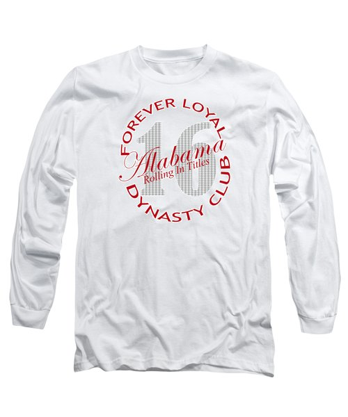 Long Sleeve T-Shirt featuring the digital art Forever Loyal Dynasty Club by Greg Sharpe