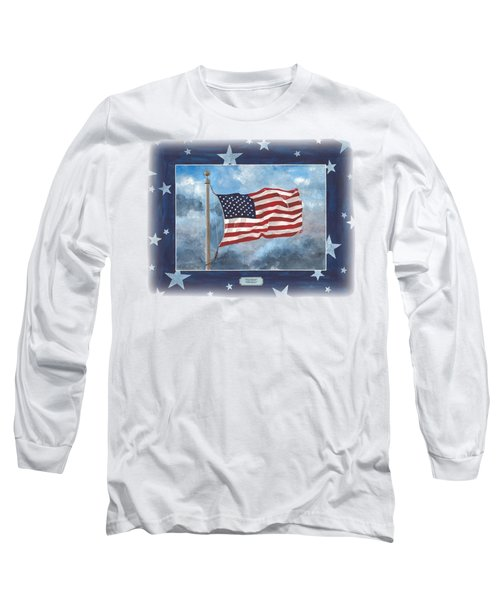 Forever Old Glory  Long Sleeve T-Shirt