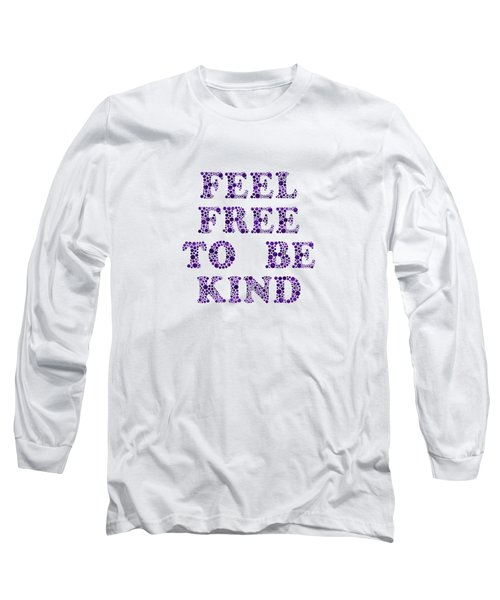 Free To Be Kind Long Sleeve T-Shirt