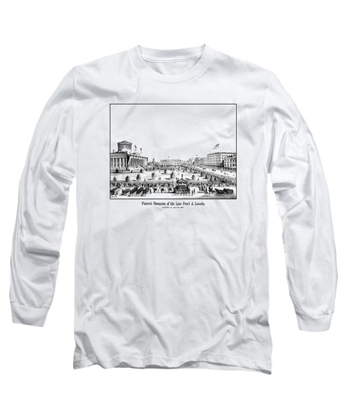 Funeral Obsequies Of President Lincoln Long Sleeve T-Shirt