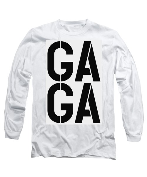 Gaga Long Sleeve T-Shirt
