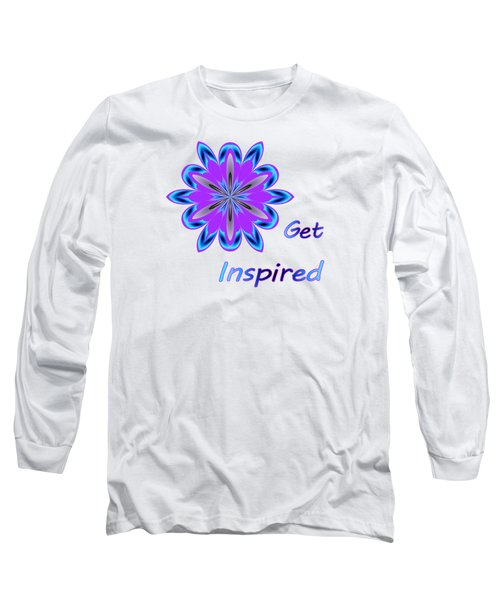 Get Inspired Long Sleeve T-Shirt