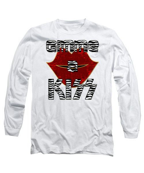 Gimme A Kiss Long Sleeve T-Shirt