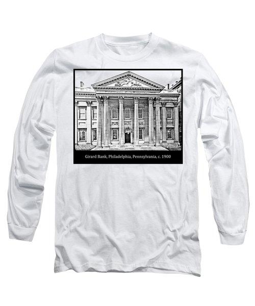 Long Sleeve T-Shirt featuring the photograph Girard Bank Building Philadelphia C 1900 Vintage Photograph by A Gurmankin