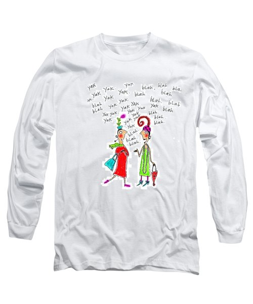 Girl Talk Long Sleeve T-Shirt by Karon Melillo DeVega