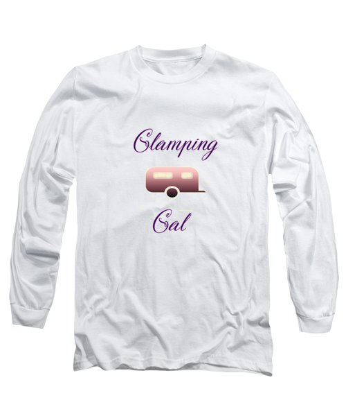 Glamping Gals Long Sleeve T-Shirt