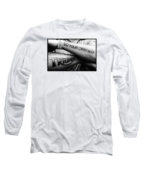 Go Your Own Way Long Sleeve T-Shirt