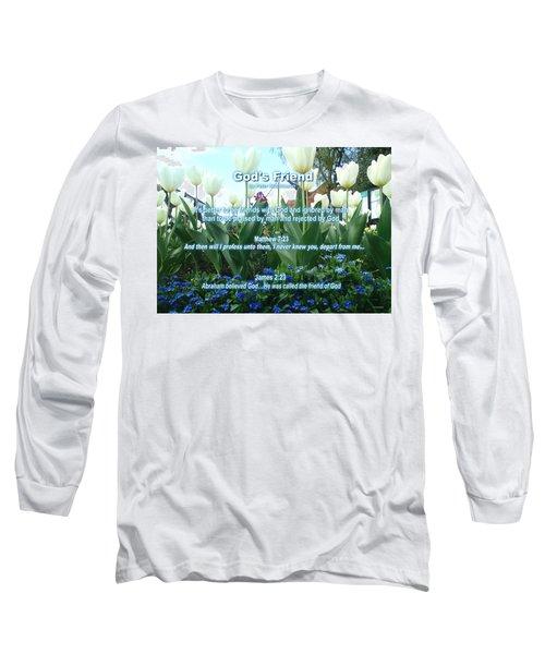 Gods Friend Long Sleeve T-Shirt