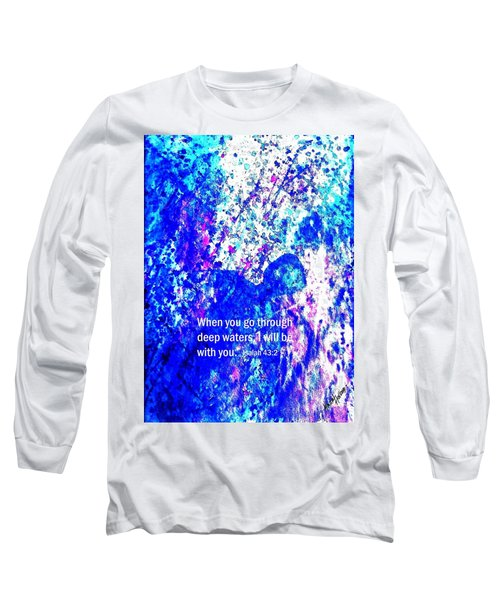 Long Sleeve T-Shirt featuring the painting Going Through Deep Waters by Hazel Holland