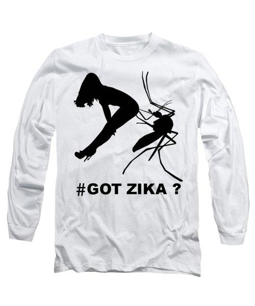 Got Zika? Long Sleeve T-Shirt by Peter Gumaer Ogden