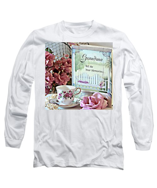 Long Sleeve T-Shirt featuring the photograph Grandma Tell Me Your Memories... by Sherry Hallemeier