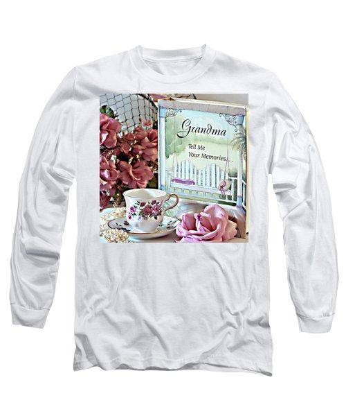 Grandma Tell Me Your Memories... Long Sleeve T-Shirt