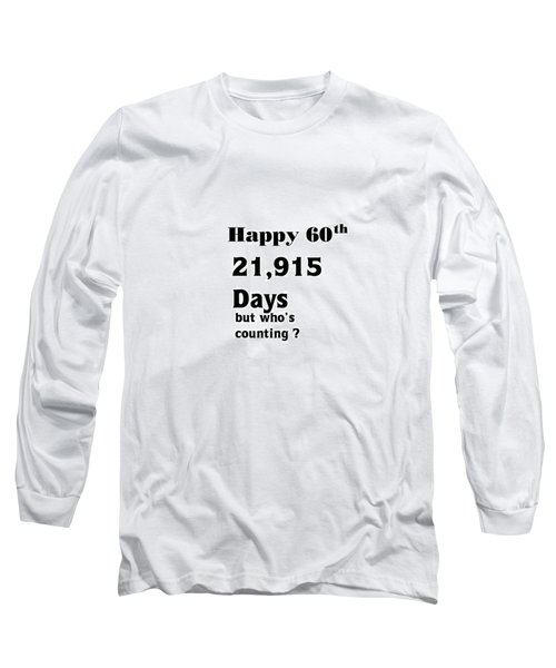 Happy 60th Long Sleeve T-Shirt
