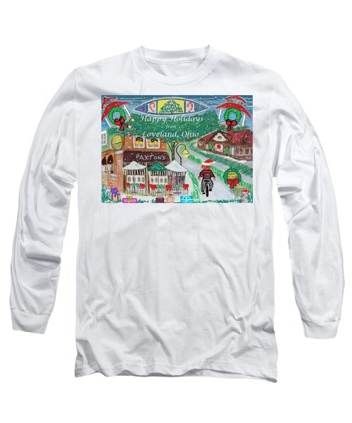 Happy Holidays From Loveland, Ohio Long Sleeve T-Shirt