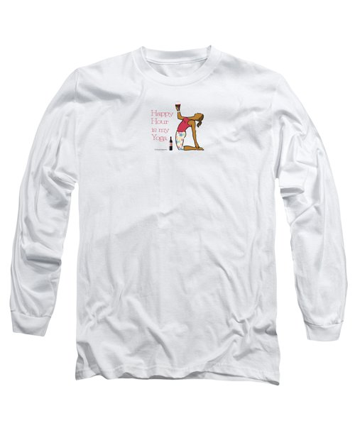 Happy Hour Pose 2 Long Sleeve T-Shirt