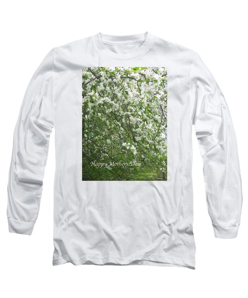 Happy Mothers Day Long Sleeve T-Shirt by Deborah Dendler