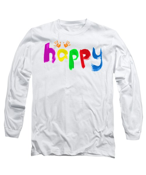 Long Sleeve T-Shirt featuring the photograph Happy by Tim Gainey