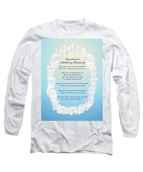 Hawaiian Wedding Blessing Long Sleeve T-Shirt