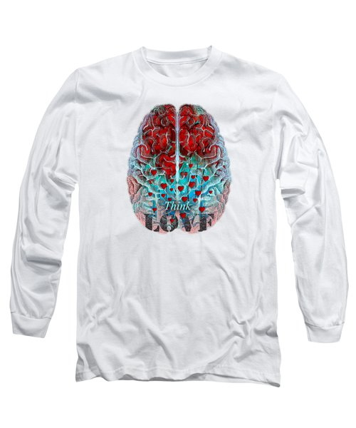 Heart Art - Think Love - By Sharon Cummings Long Sleeve T-Shirt