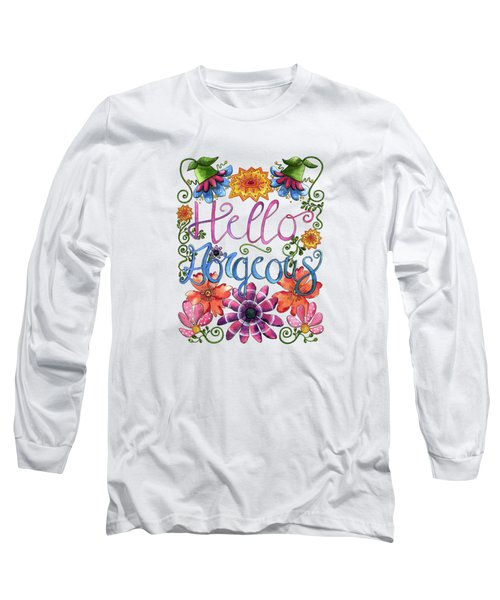 Hello Gorgeous Plus Long Sleeve T-Shirt