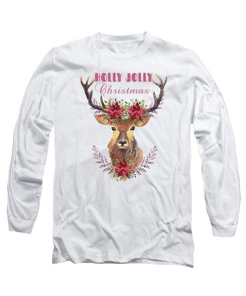 Holly Jolly Christmas Watercolor Deer Head Poinsettia Flowers Long Sleeve T-Shirt