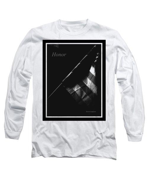 Honor Long Sleeve T-Shirt