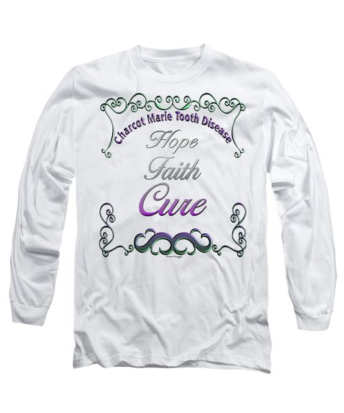 Hope Faith Cure For Cmt Long Sleeve T-Shirt
