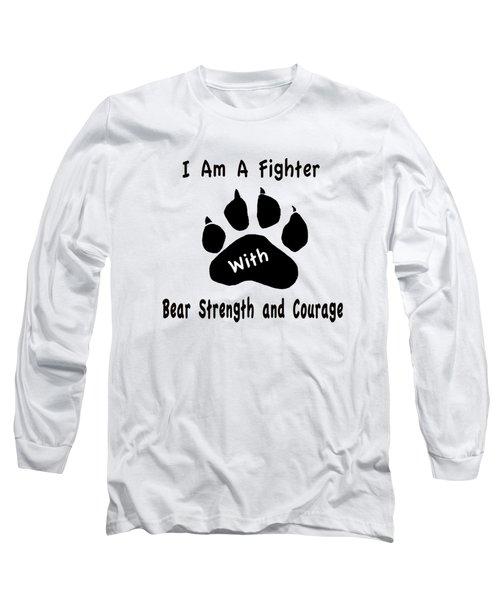 I Am A Fighter Long Sleeve T-Shirt