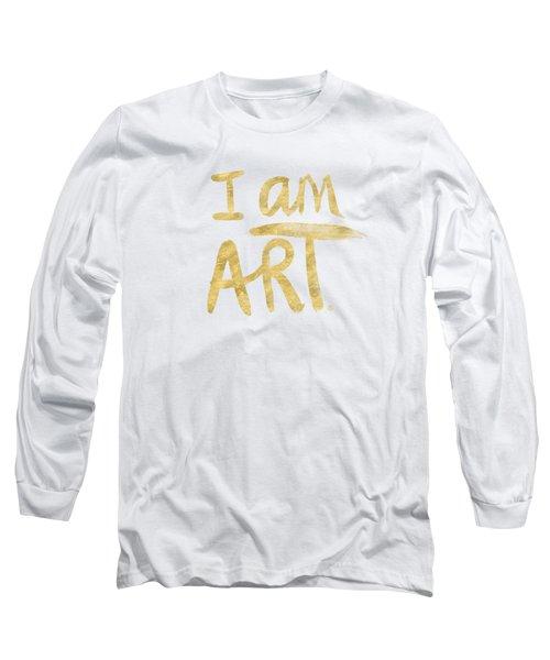 I Am Art Gold - Art By Linda Woods Long Sleeve T-Shirt