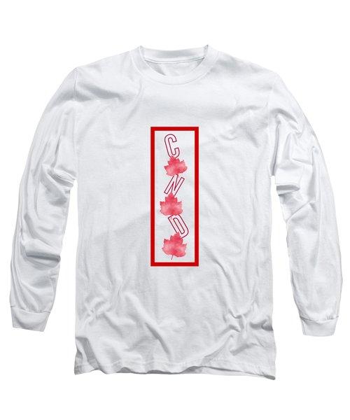 I Am Canadian Long Sleeve T-Shirt by Kathleen Sartoris