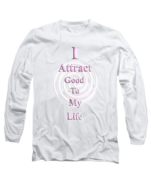I Attract Pink Long Sleeve T-Shirt