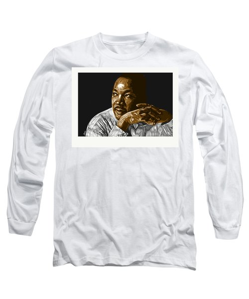 I Have A Dream . . . Long Sleeve T-Shirt