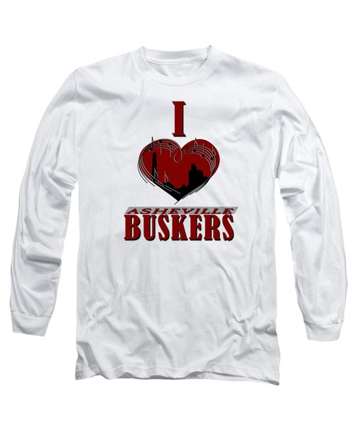 I Heart Asheville Buskers Long Sleeve T-Shirt