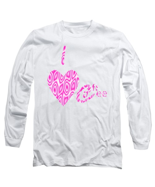 I Love Coffee Long Sleeve T-Shirt by Kathleen Sartoris