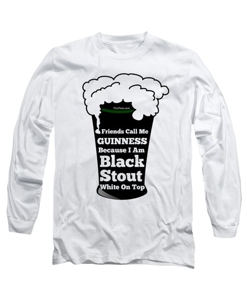 I Love Guinness  Long Sleeve T-Shirt by FirstTees Motivational Artwork