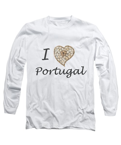 I Love Portugal Long Sleeve T-Shirt