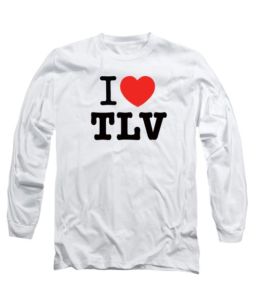 Long Sleeve T-Shirt featuring the photograph i love TLV by Ron Shoshani