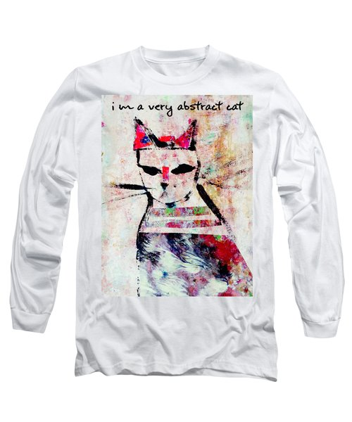 I'm A Very Abstract Cat Long Sleeve T-Shirt