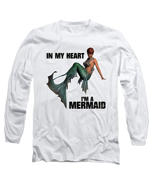 In My Heart I'm A Mermaid Long Sleeve T-Shirt by Esoterica Art Agency