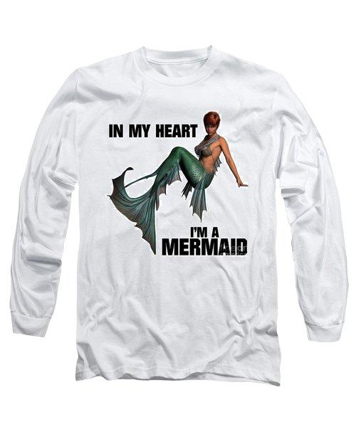 In My Heart I'm A Mermaid Long Sleeve T-Shirt