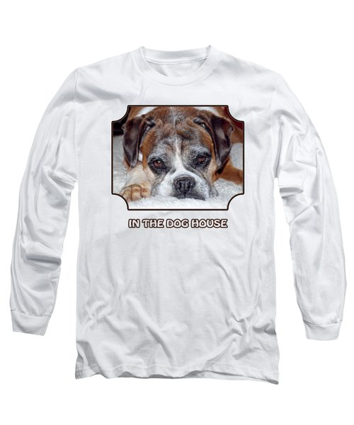 In The Dog House - White Long Sleeve T-Shirt