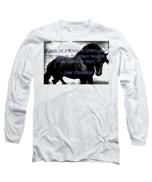 Inspirational Quote Long Sleeve T-Shirt