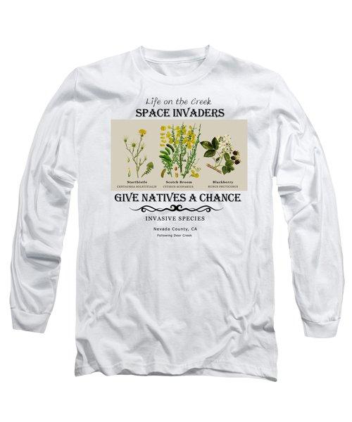 Invasive Species Nevada County, California Long Sleeve T-Shirt
