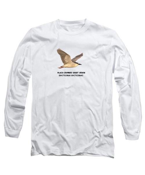 Isolated Black-crowned Night Heron 2017-6 Long Sleeve T-Shirt