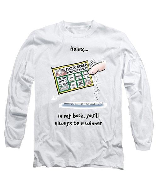 Itchy Scalp Scratch Ticket Long Sleeve T-Shirt