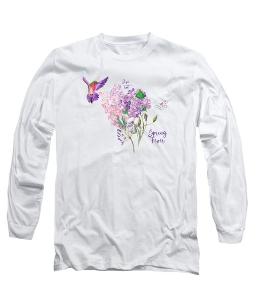 I've Got Spring Fever Long Sleeve T-Shirt