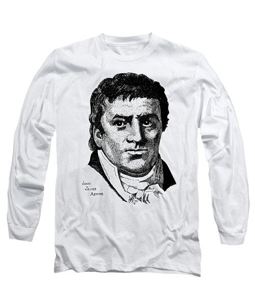 John Jacob Astor Long Sleeve T-Shirt