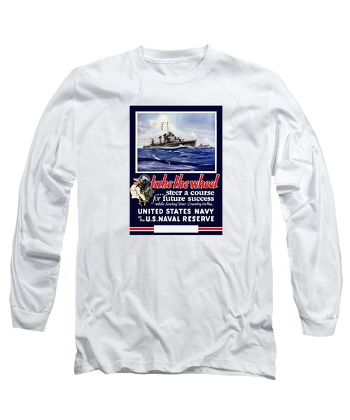 Join The Us Navy - Ww2 Long Sleeve T-Shirt